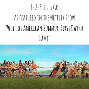 "1-2-3 Let's Go (As Featured in the Netflix Show ""Wet Hot American Summer: First Day of Camp"") - Single"