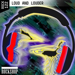 Loud and Louder
