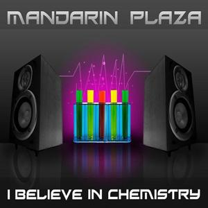 I Believe In Chemistry