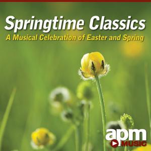 Springtime Classics: A Musical Celebration of Easter & Spring
