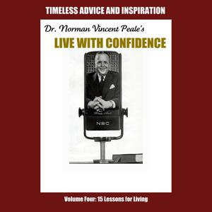 Live with Confidence, Vol. 4: Fifteen Lessons for Living