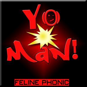 Yo Man!