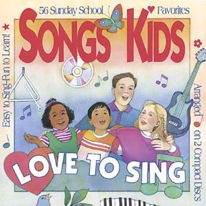 Songs Kids Love to Sing