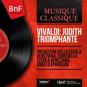 Vivaldi: Judith triomphante (Mono Version)
