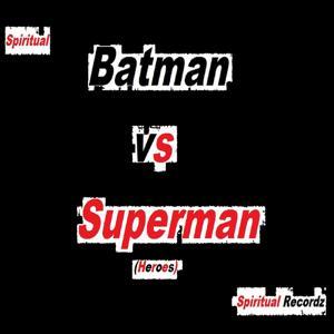 Batman vs Superman (Heroes)