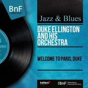 Welcome to Paris, Duke (Mono Version)