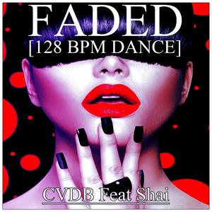 Faded (128 BPM Dance)