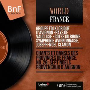 Chants et danses des provinces de France, No. 29 : Sept noëls provençaux d'Avignon (Mono Version)