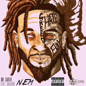 N.E.M (Not Even Me) [feat. Shacara Diane]