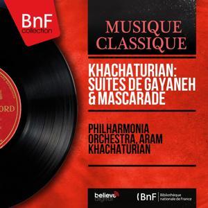 Khachaturian: Suites de Gayaneh & Mascarade (Mono Version)