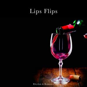 Lips Flips