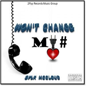 Won't Change My #