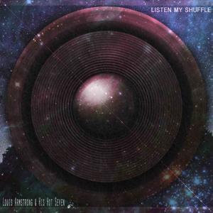 Listen My Shuffle (Remastered)