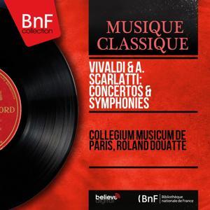 Vivaldi & A. Scarlatti: Concertos & Symphonies (Mono Version)