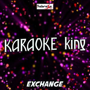 Exchange (Karaoke Version) (Originally Performed By Bryson Tiller)