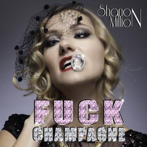 Fuck Champagne