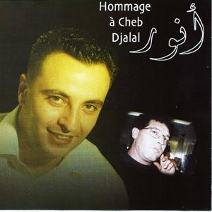 Hommage a Cheb Djalal