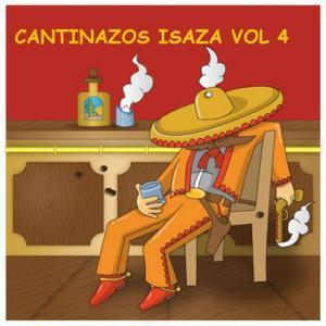 Cantinazos Isaza, Vol. 4