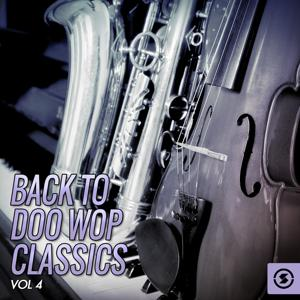 Back to Doo Wop Classics, Vol. 4