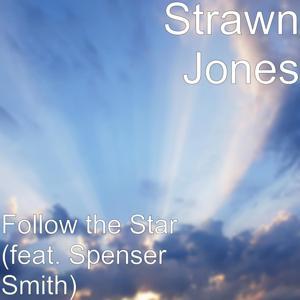 Follow the Star (feat. Spenser Smith)