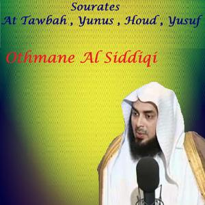 Sourates At Tawbah , Yunus , Houd , Yusuf (Quran)