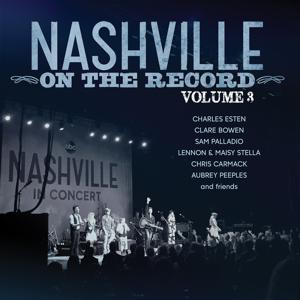 Nashville: On The Record Volume 3