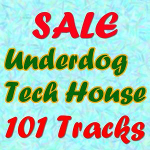 SALE Underdog Tech House (101 Tracks)