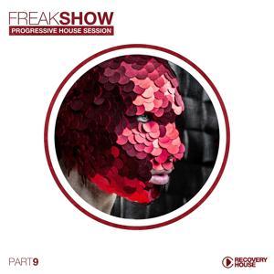 Freak Show, Vol. 9 - Progressive House Session