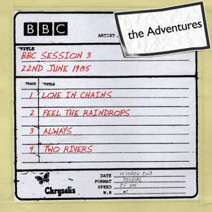 The Adventures - BBC Session 3 (22nd June 1985)
