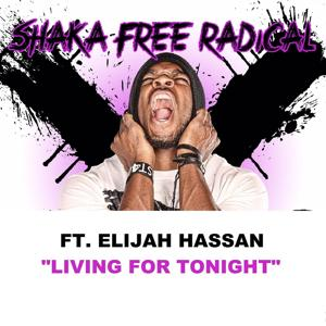 Living for Tonight (feat. Elijah Hassan)