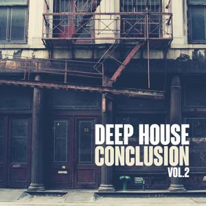 Deep House Conclusion, Vol. 2