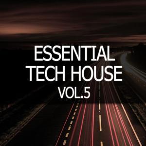 Essential Tech House, Vol. 5