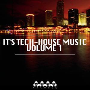 It's Tech-House Music, Vol. 1