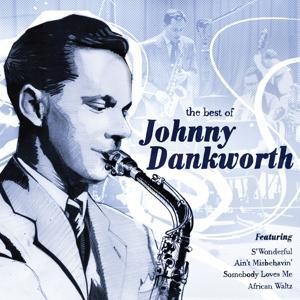 The Best Of Johnny Dankworth