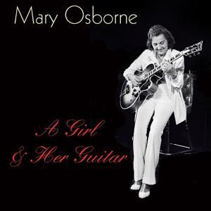 Mary Osborne: A Girl & Her Guitar