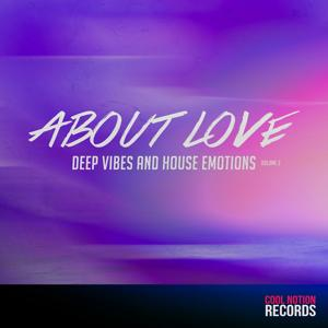 About Love, Vol. 2 (Deep Vibes and House Emotions)