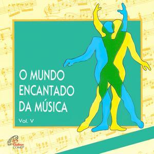 O Mundo Encantado da Música, Vol. 5