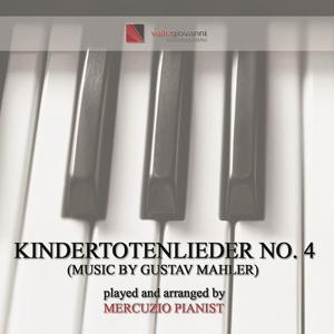 Kindertotenlieder No. 4 (Piano Version)