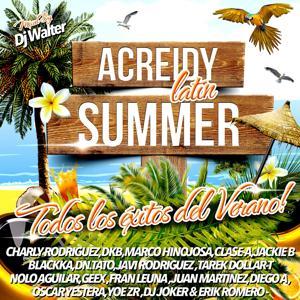 Acreidy Latin Summer (Todos los Éxitos del Verano!)
