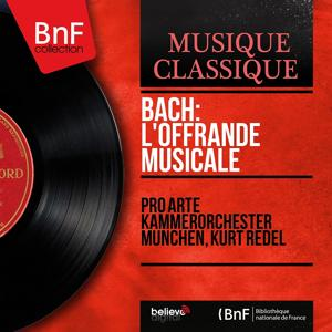 Bach: L'offrande musicale (Stereo Version)