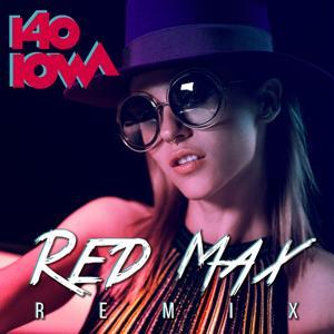 140 (Red Max Remix)
