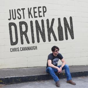Just Keep Drinkin