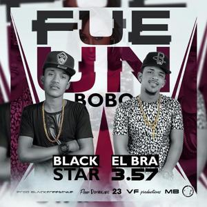 Fue un Bobo (feat. Black Star)