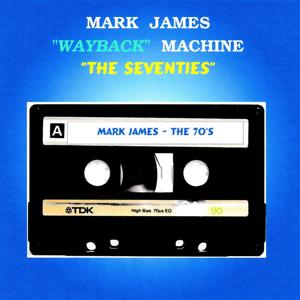 Wayback Machine: The Seventies