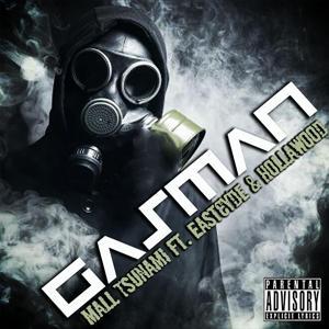 Gas Man (feat. EastCyde & HollaWood)