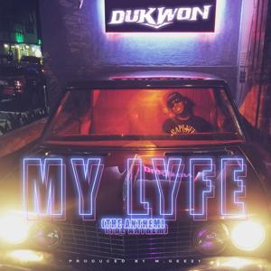 My Lyfe (The Anthem)
