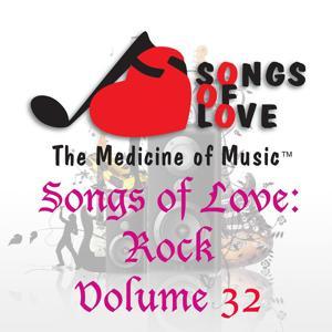 Songs of Love: Rock, Vol. 32