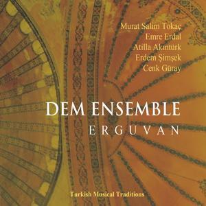 Erguvan - Turkish Musical Traditions