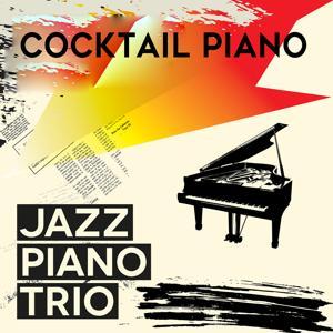Jazz Piano Trio: Cocktail Piano