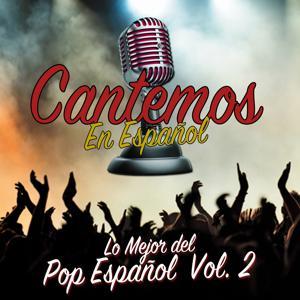 Lo Mejor del Pop Español, Vol. 2
